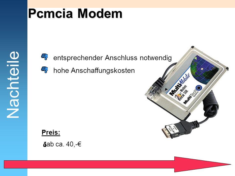 Nachteile Pcmcia Modem entsprechender Anschluss notwendig