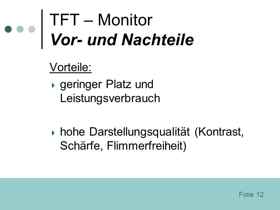 TFT – Monitor Vor- und Nachteile