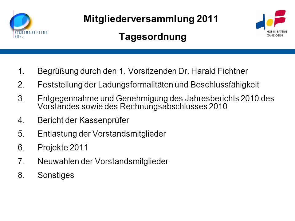 Mitgliederversammlung 2011 Tagesordnung