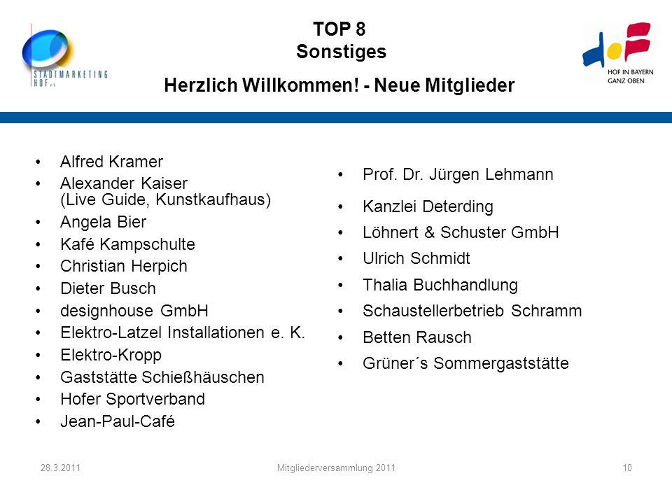 TOP 8 Sonstiges Herzlich Willkommen! - Neue Mitglieder