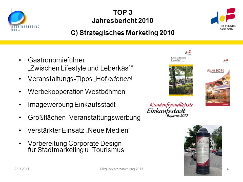 TOP 3 Jahresbericht 2010 C) Strategisches Marketing 2010