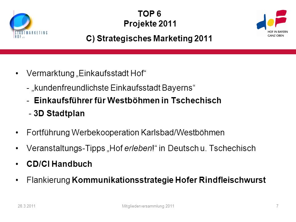 TOP 6 Projekte 2011 C) Strategisches Marketing 2011
