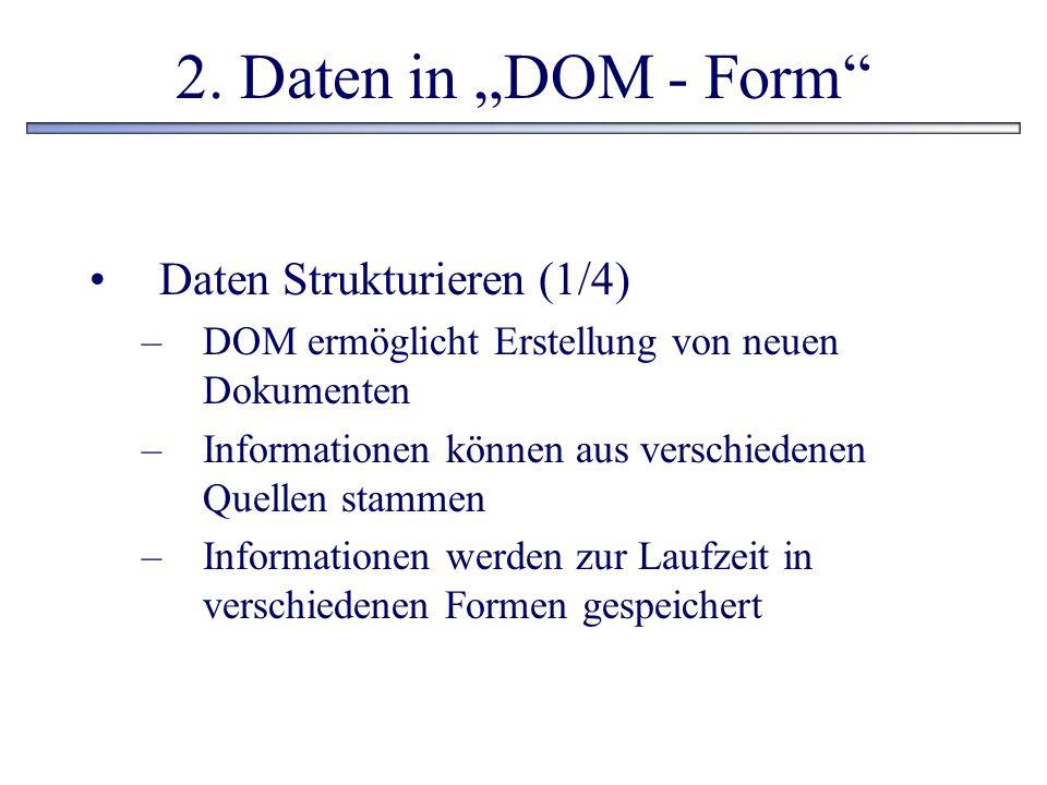 """2. Daten in """"DOM - Form Daten Strukturieren (1/4)"""