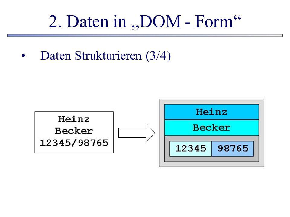 """2. Daten in """"DOM - Form Daten Strukturieren (3/4)"""