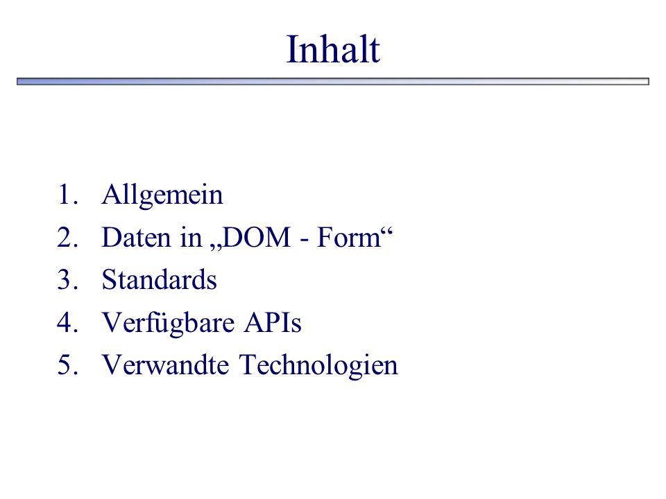 """Inhalt Allgemein Daten in """"DOM - Form Standards Verfügbare APIs"""