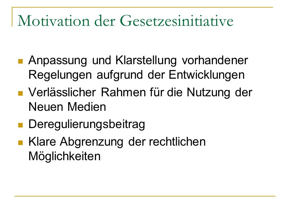 Motivation der Gesetzesinitiative