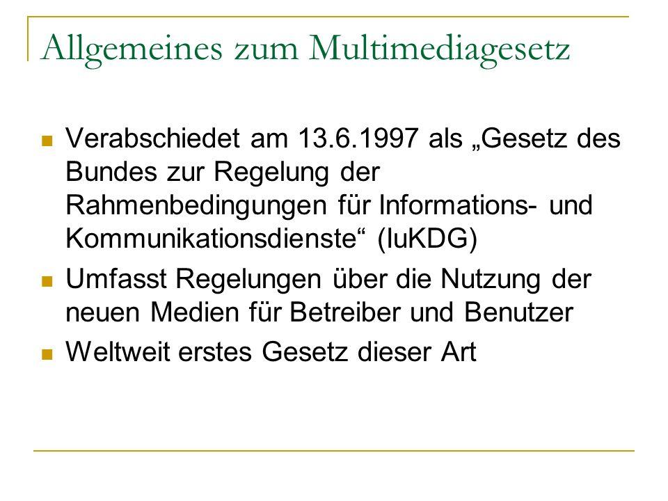 Allgemeines zum Multimediagesetz