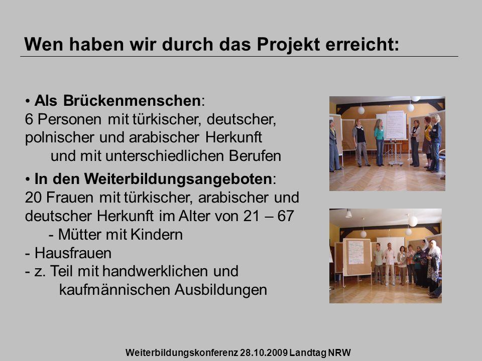 Wen haben wir durch das Projekt erreicht: