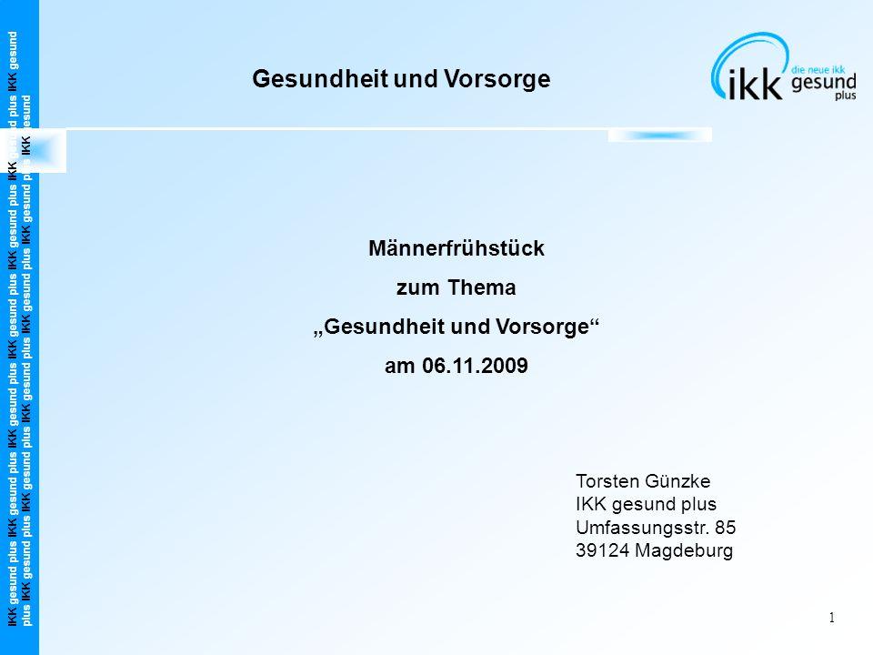 """""""Gesundheit und Vorsorge"""