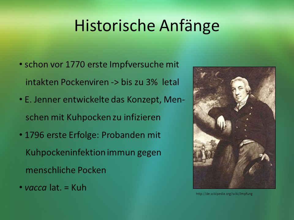 Historische Anfänge schon vor 1770 erste Impfversuche mit