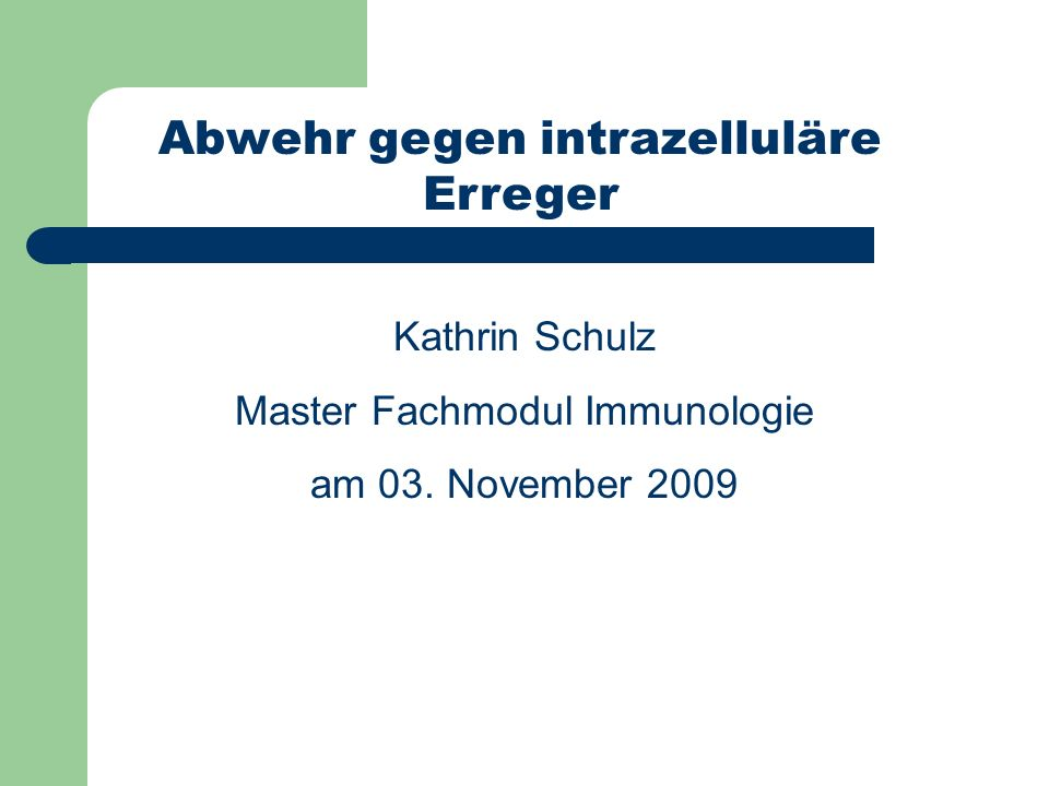 Abwehr gegen intrazelluläre Erreger