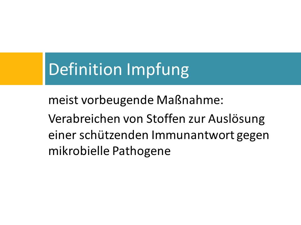 Definition Impfung meist vorbeugende Maßnahme: