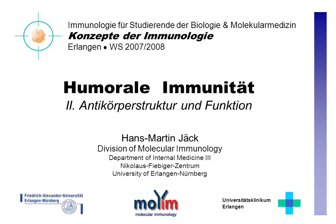Humorale Immunität II. Antikörperstruktur und Funktion