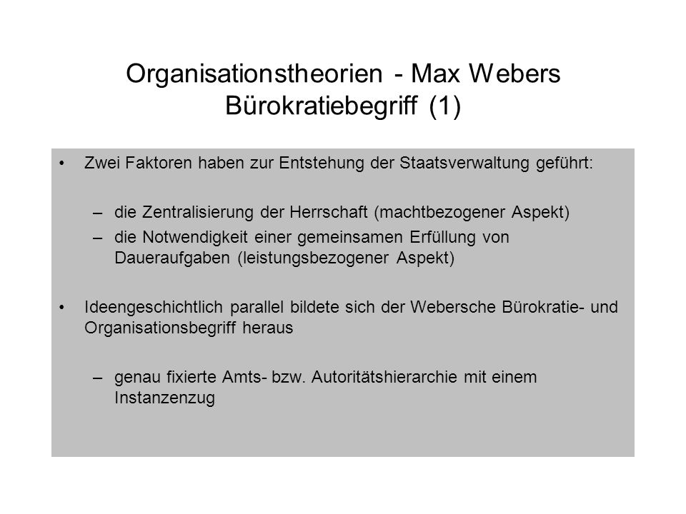 Organisationstheorien - Max Webers Bürokratiebegriff (1)