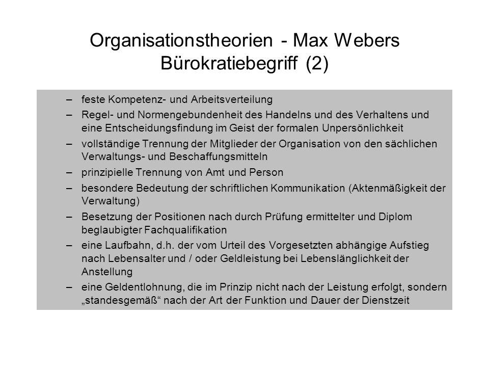 Organisationstheorien - Max Webers Bürokratiebegriff (2)