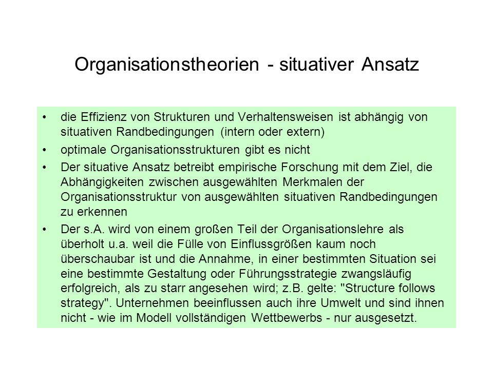 Organisationstheorien - situativer Ansatz