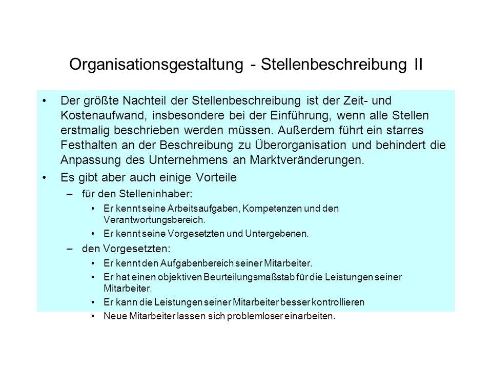 Organisationsgestaltung - Stellenbeschreibung II