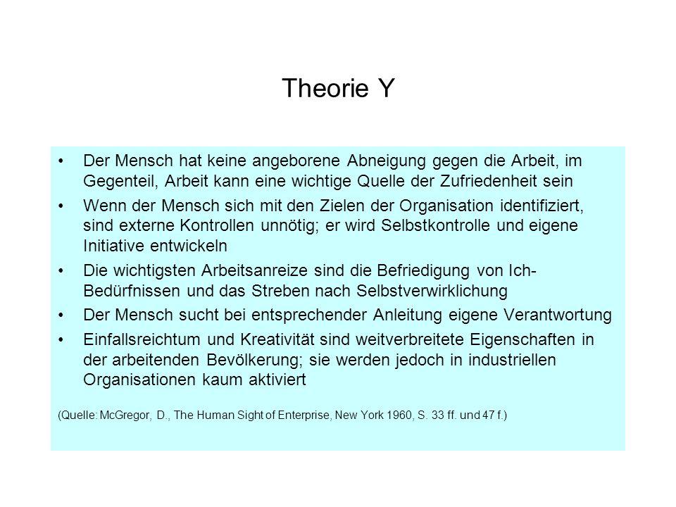 Theorie Y Der Mensch hat keine angeborene Abneigung gegen die Arbeit, im Gegenteil, Arbeit kann eine wichtige Quelle der Zufriedenheit sein.