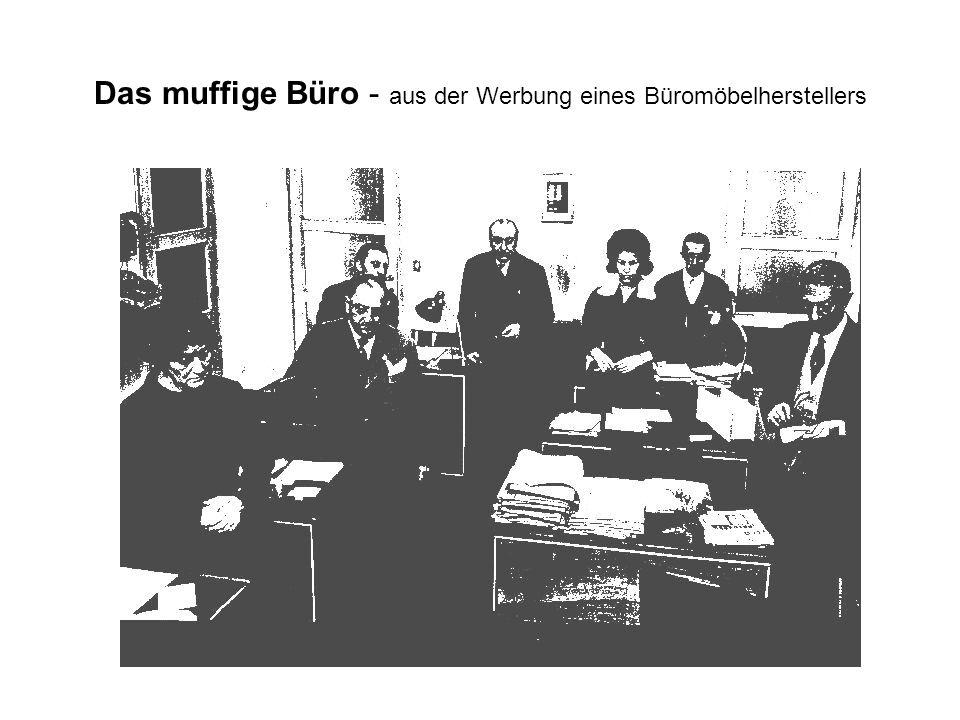 Das muffige Büro - aus der Werbung eines Büromöbelherstellers