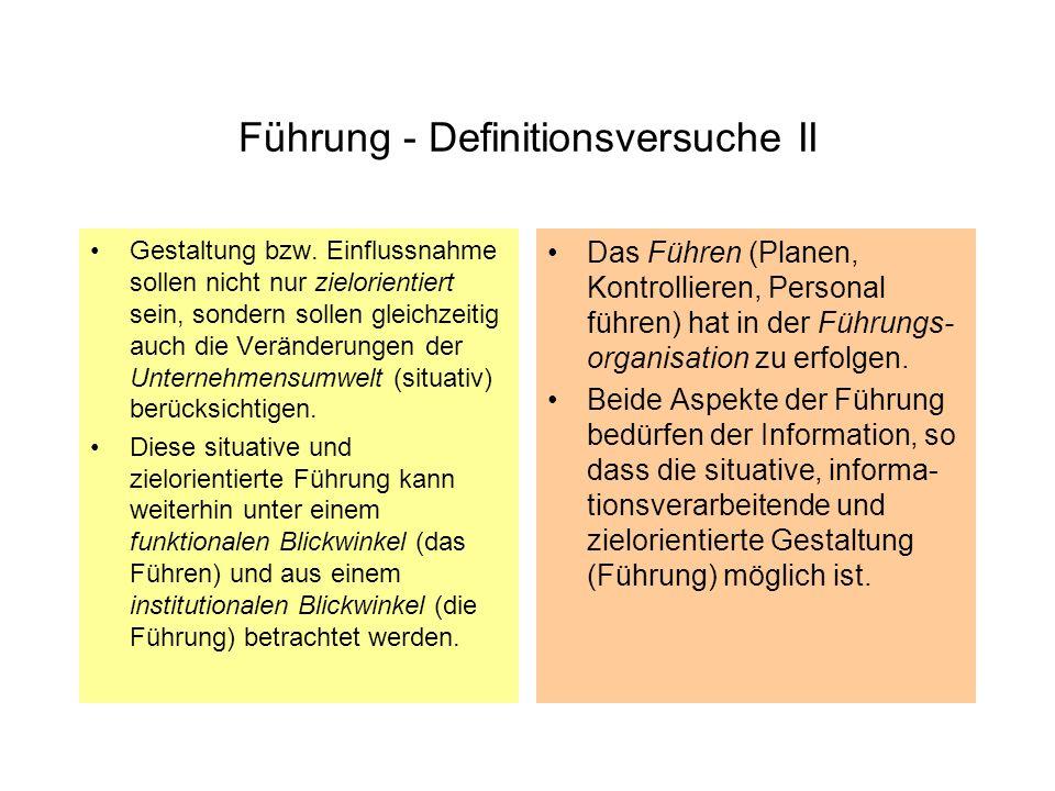 Führung - Definitionsversuche II