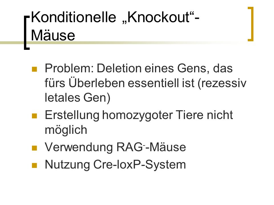 "Konditionelle ""Knockout -Mäuse"