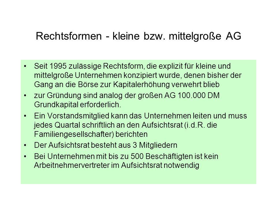 Rechtsformen - kleine bzw. mittelgroße AG