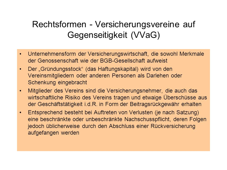 Rechtsformen - Versicherungsvereine auf Gegenseitigkeit (VVaG)