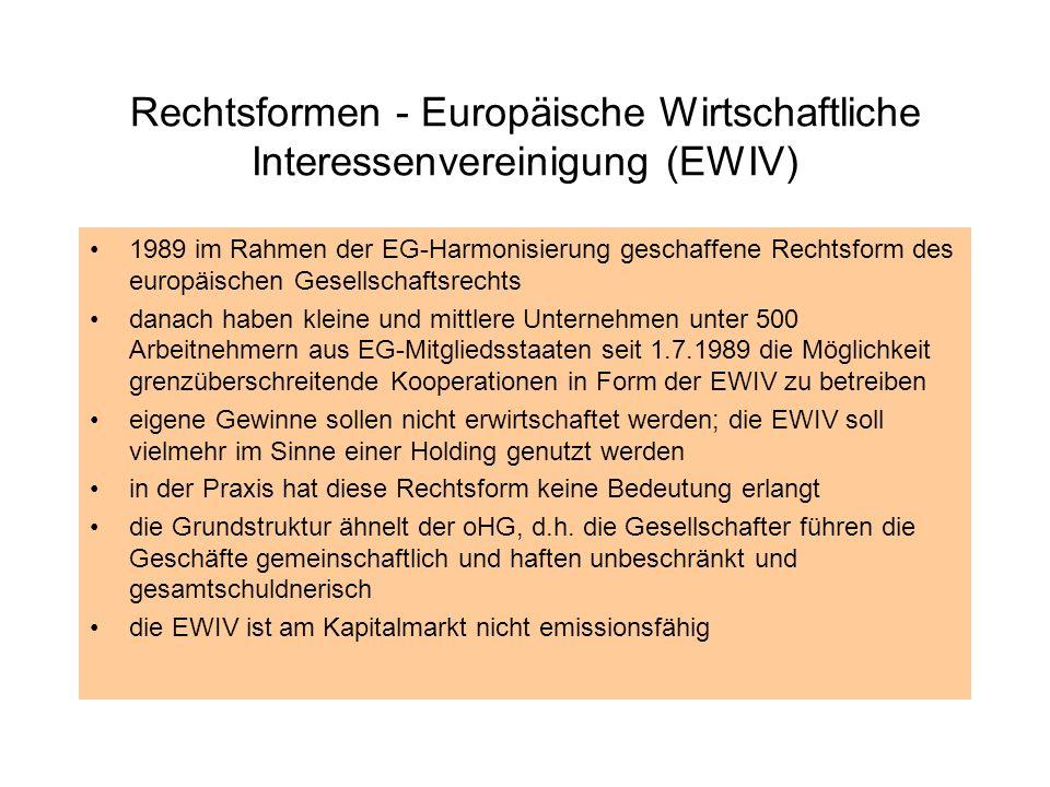 Rechtsformen - Europäische Wirtschaftliche Interessenvereinigung (EWIV)