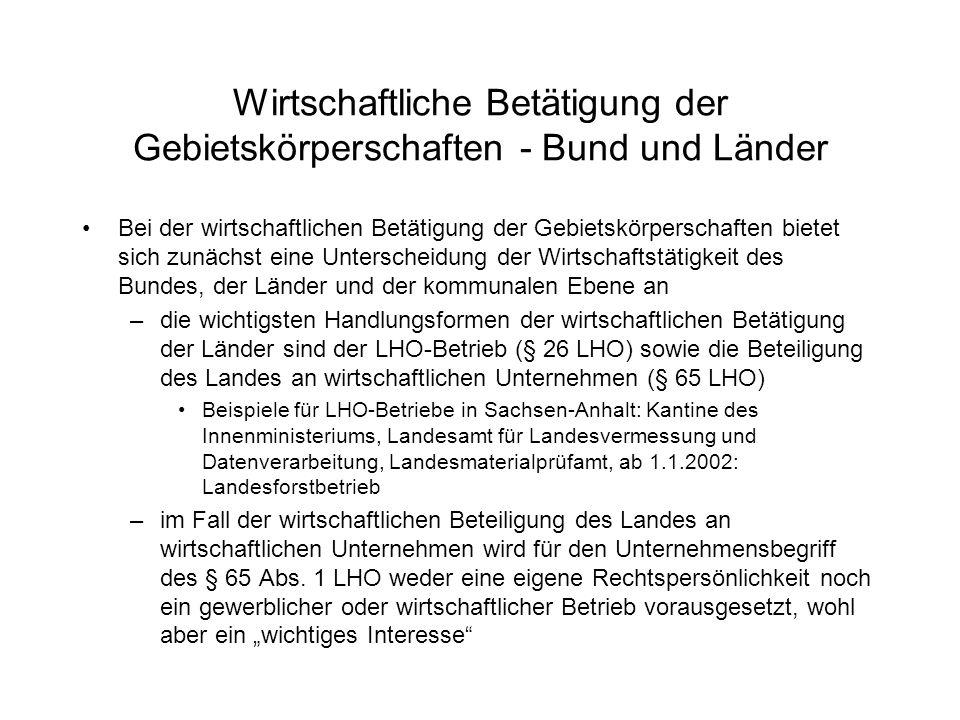 Wirtschaftliche Betätigung der Gebietskörperschaften - Bund und Länder