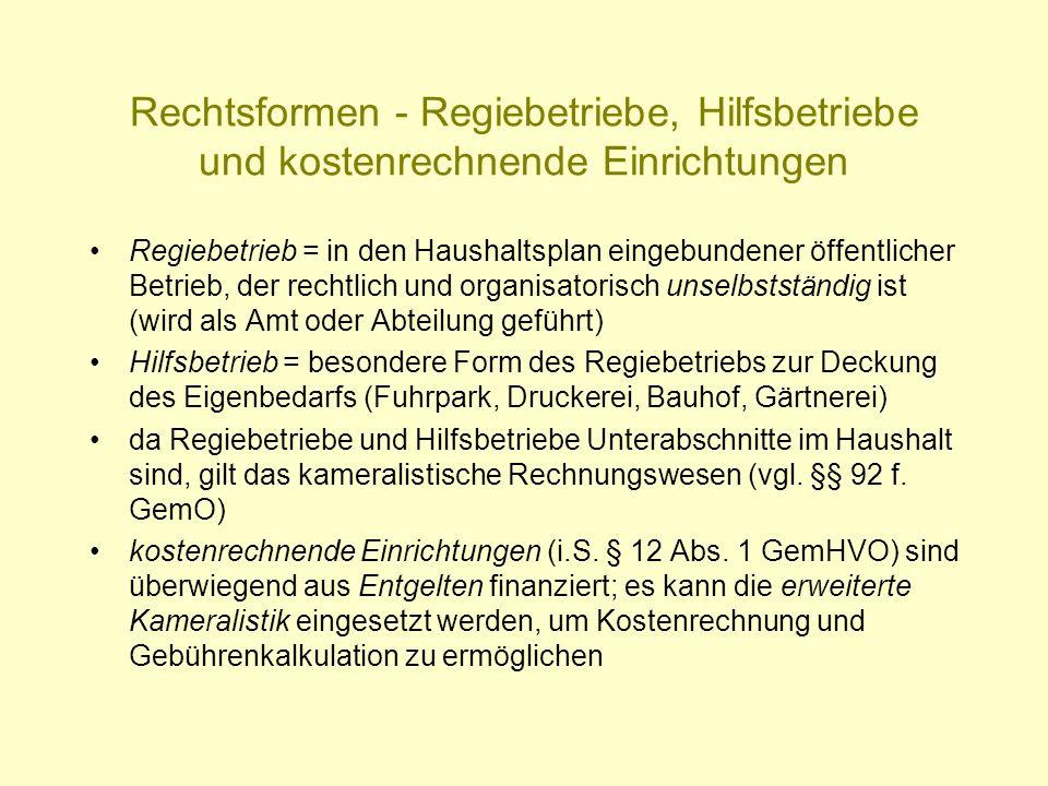 Rechtsformen - Regiebetriebe, Hilfsbetriebe und kostenrechnende Einrichtungen