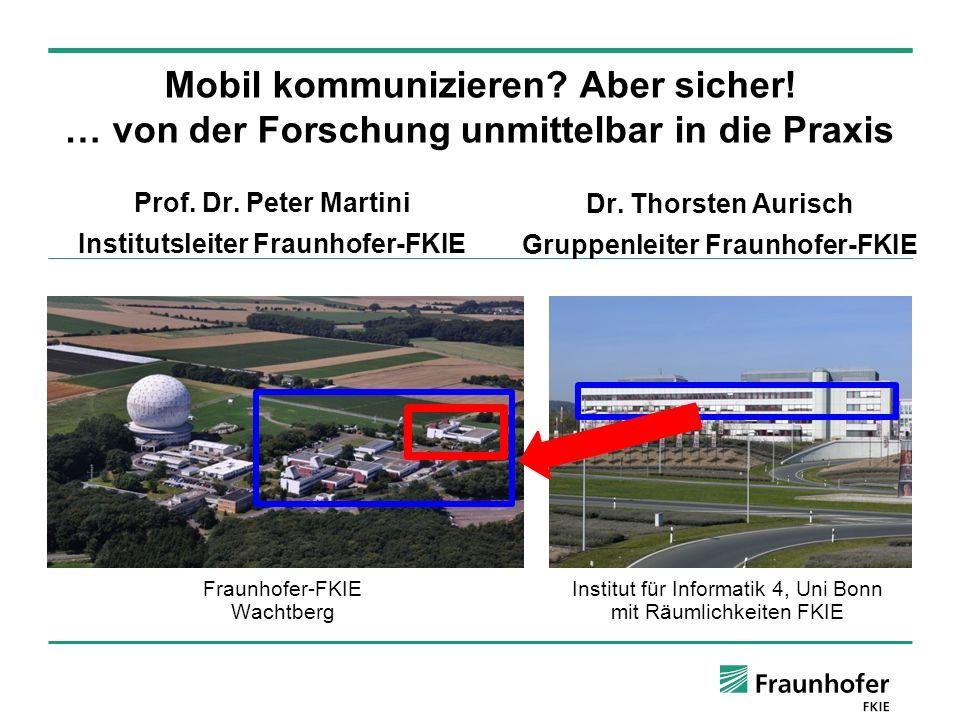 Prof. Dr. Peter Martini Institutsleiter Fraunhofer-FKIE