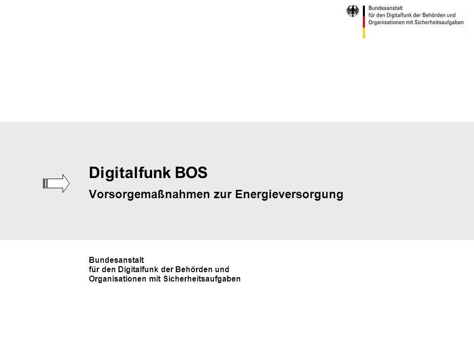 Digitalfunk BOS Vorsorgemaßnahmen zur Energieversorgung