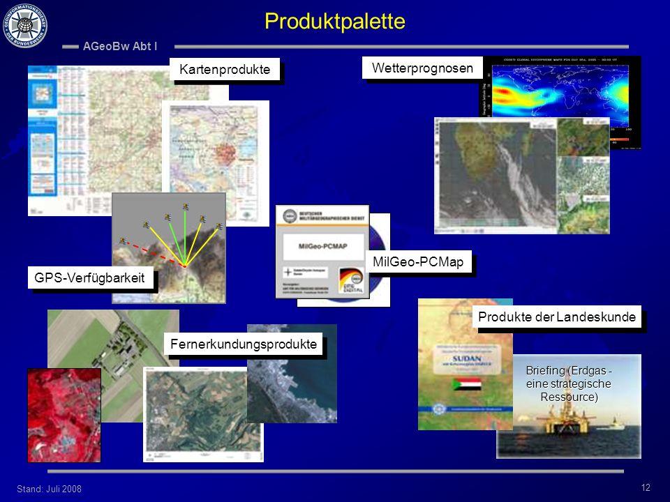 Produktpalette Kartenprodukte. Wetterprognosen. MilGeo-PCMap. GPS-Verfügbarkeit.
