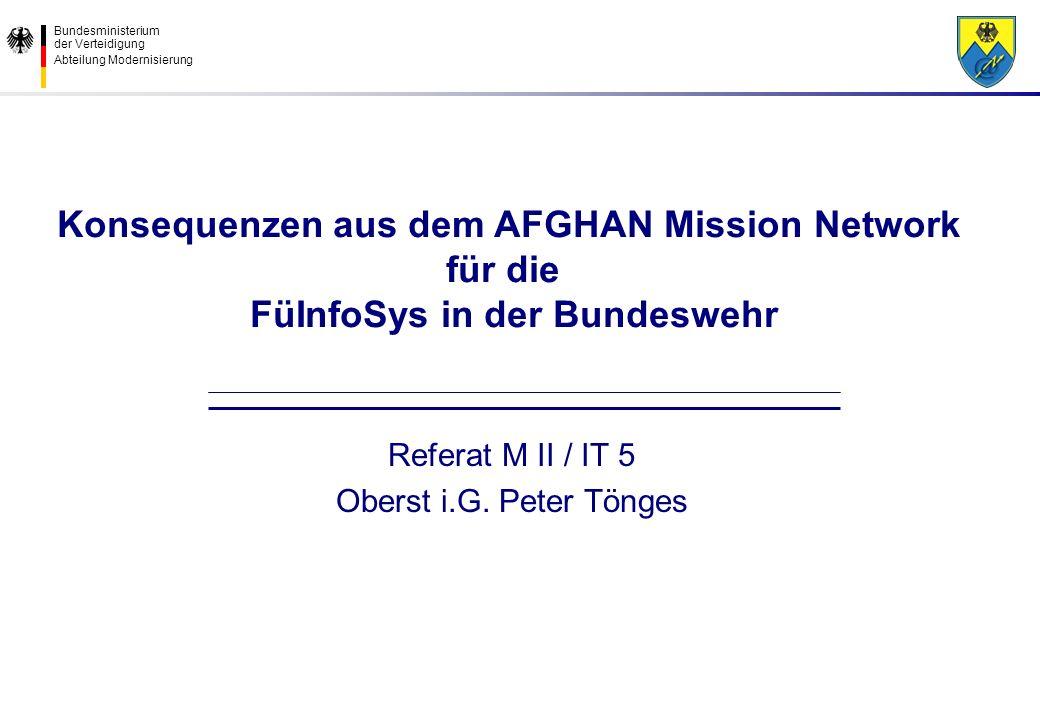 Konsequenzen aus dem AFGHAN Mission Network für die FüInfoSys in der Bundeswehr