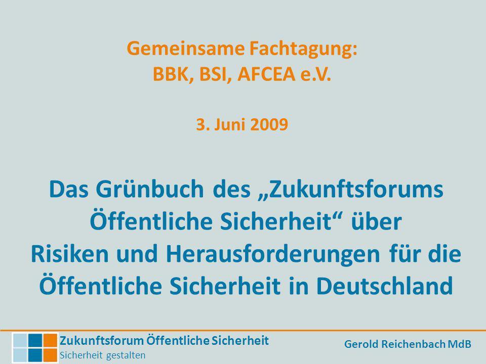Gemeinsame Fachtagung: BBK, BSI, AFCEA e.V. 3. Juni 2009