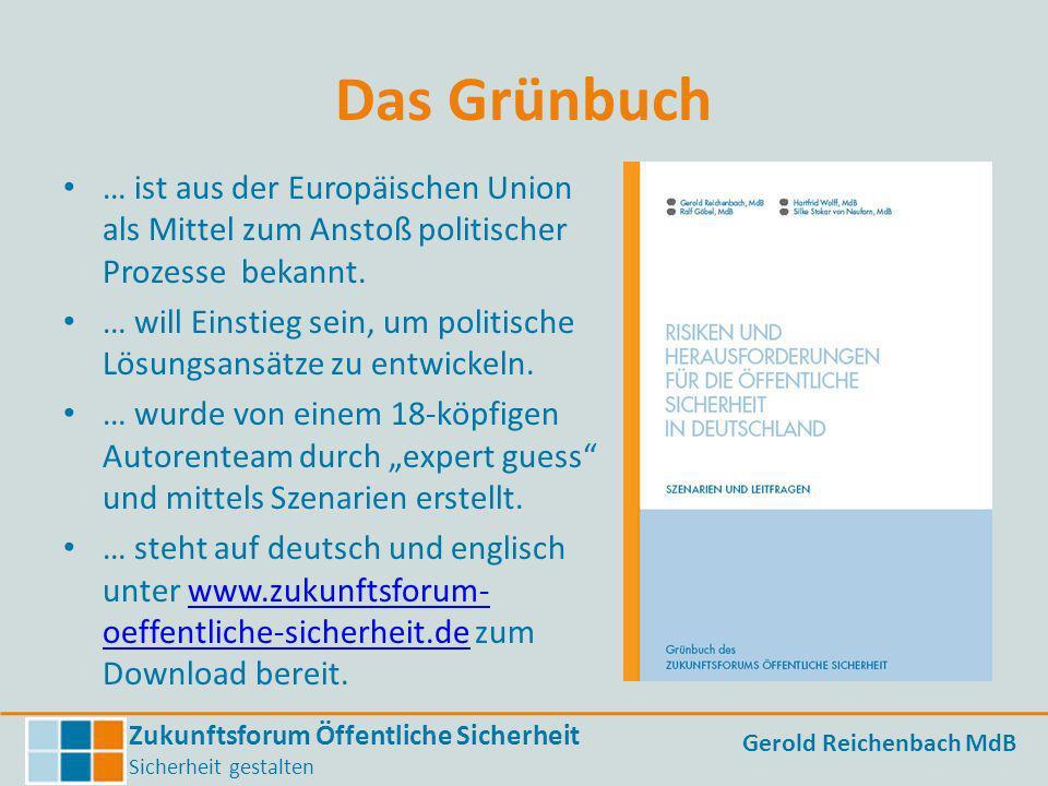 Das Grünbuch … ist aus der Europäischen Union als Mittel zum Anstoß politischer Prozesse bekannt.