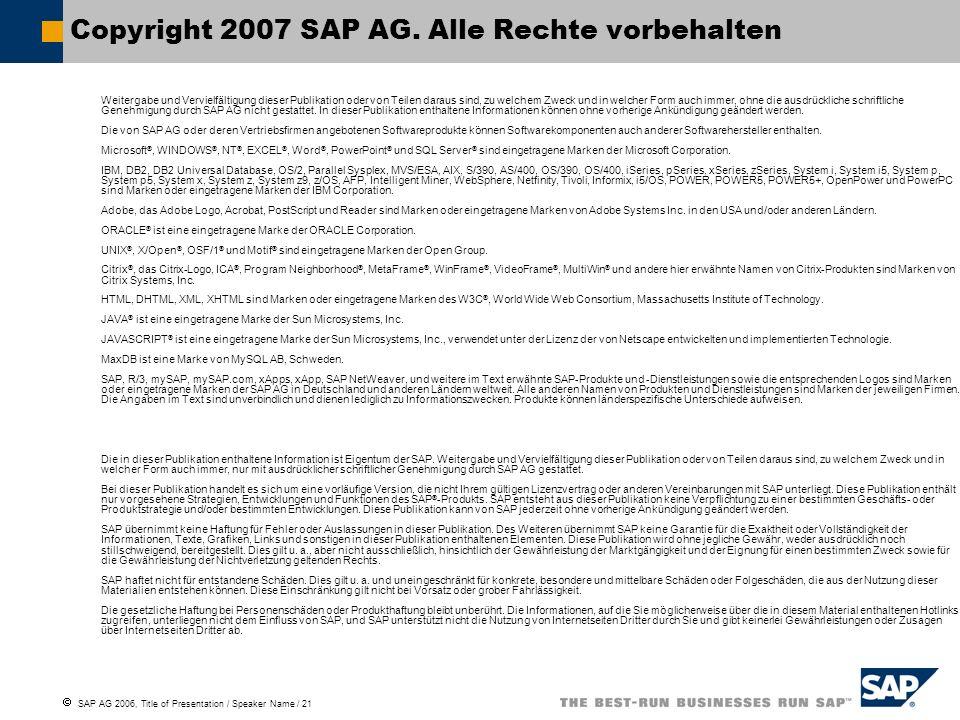 Copyright 2007 SAP AG. Alle Rechte vorbehalten