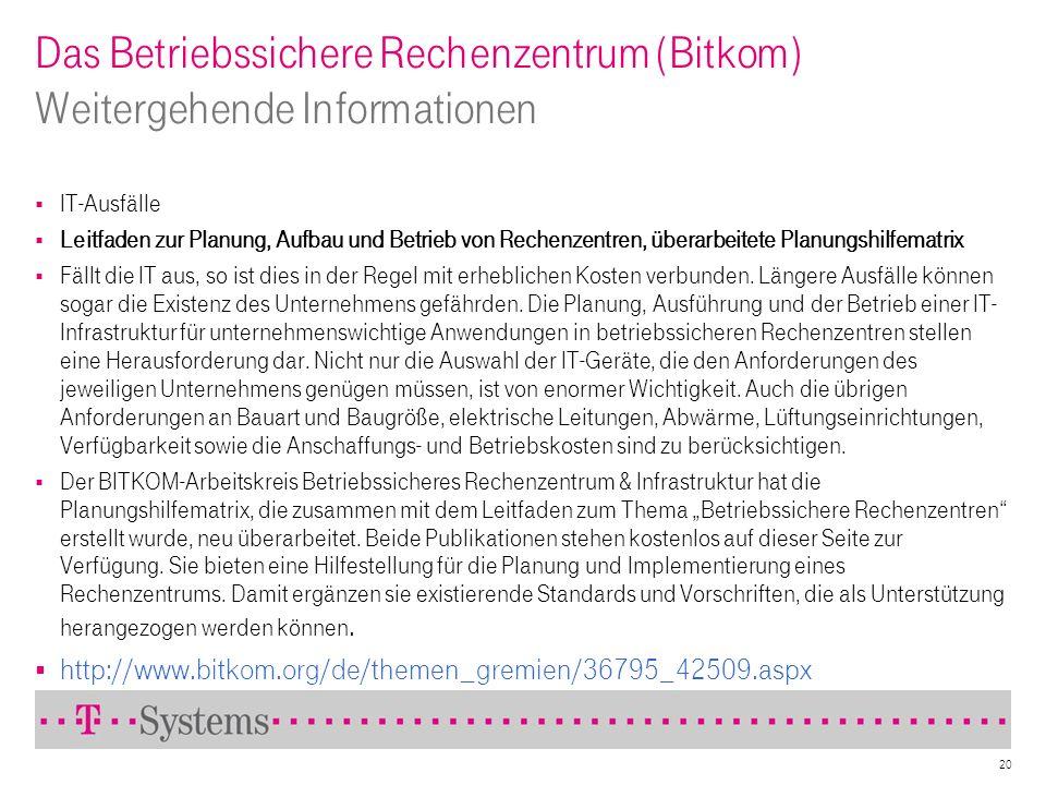 Das Betriebssichere Rechenzentrum (Bitkom) Weitergehende Informationen