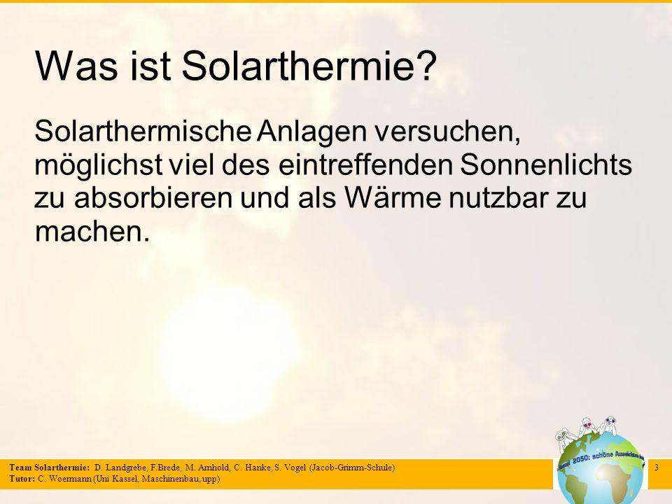 Was ist Solarthermie Solarthermische Anlagen versuchen,