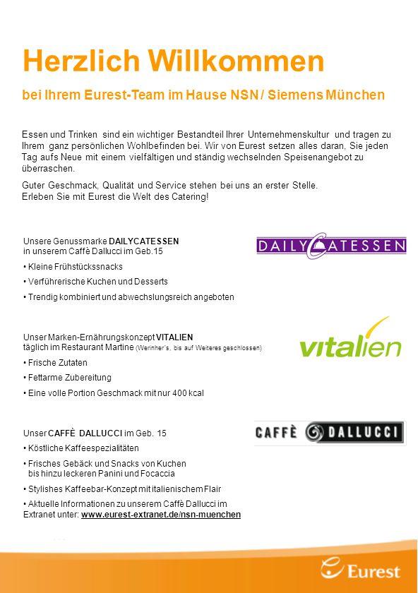 Herzlich Willkommen bei Ihrem Eurest-Team im Hause NSN / Siemens München.