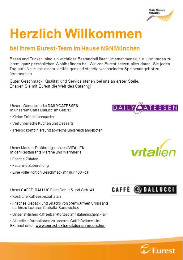 Herzlich Willkommen bei Ihrem Eurest-Team im Hause NSN München