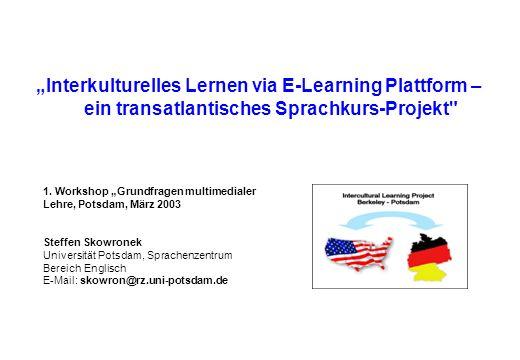 """Interkulturelles Lernen via E-Learning Plattform – ein transatlantisches Sprachkurs-Projekt"