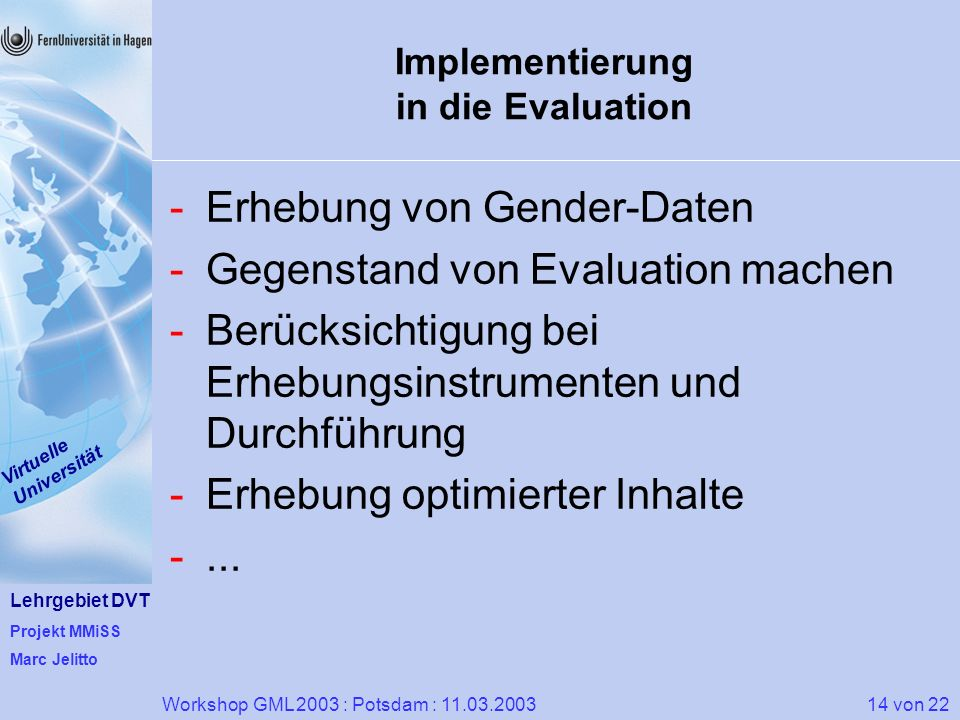 Implementierung in die Evaluation