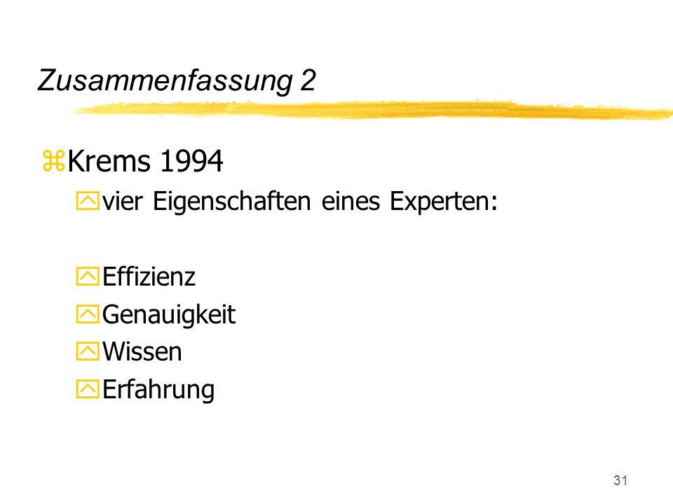 Zusammenfassung 2 Krems 1994 vier Eigenschaften eines Experten:
