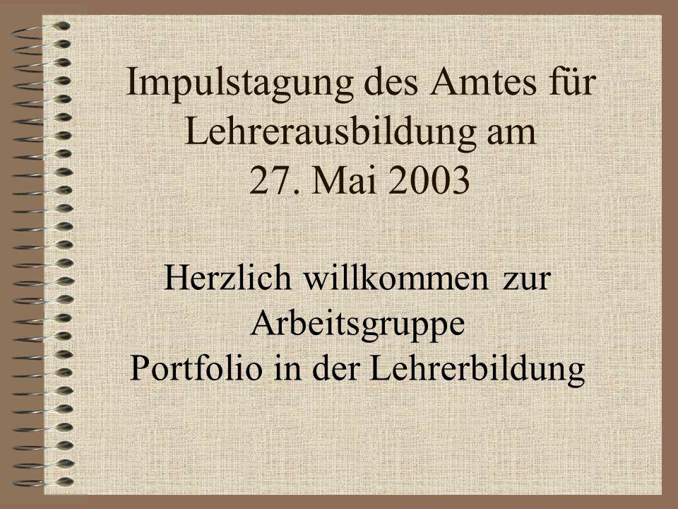 Impulstagung des Amtes für Lehrerausbildung am 27. Mai 2003