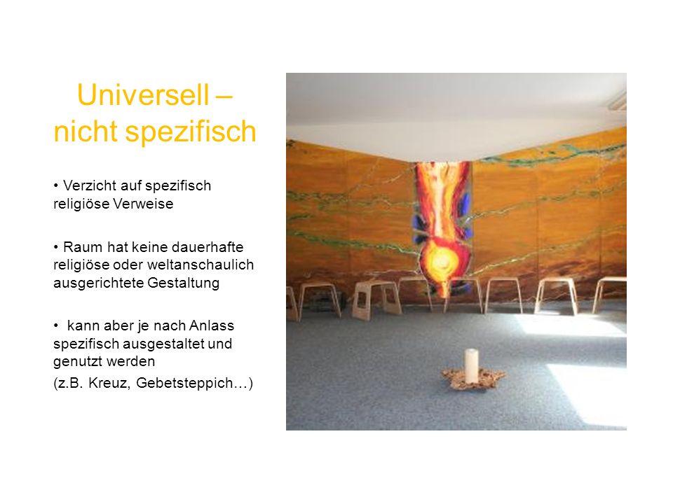 Universell –nicht spezifisch