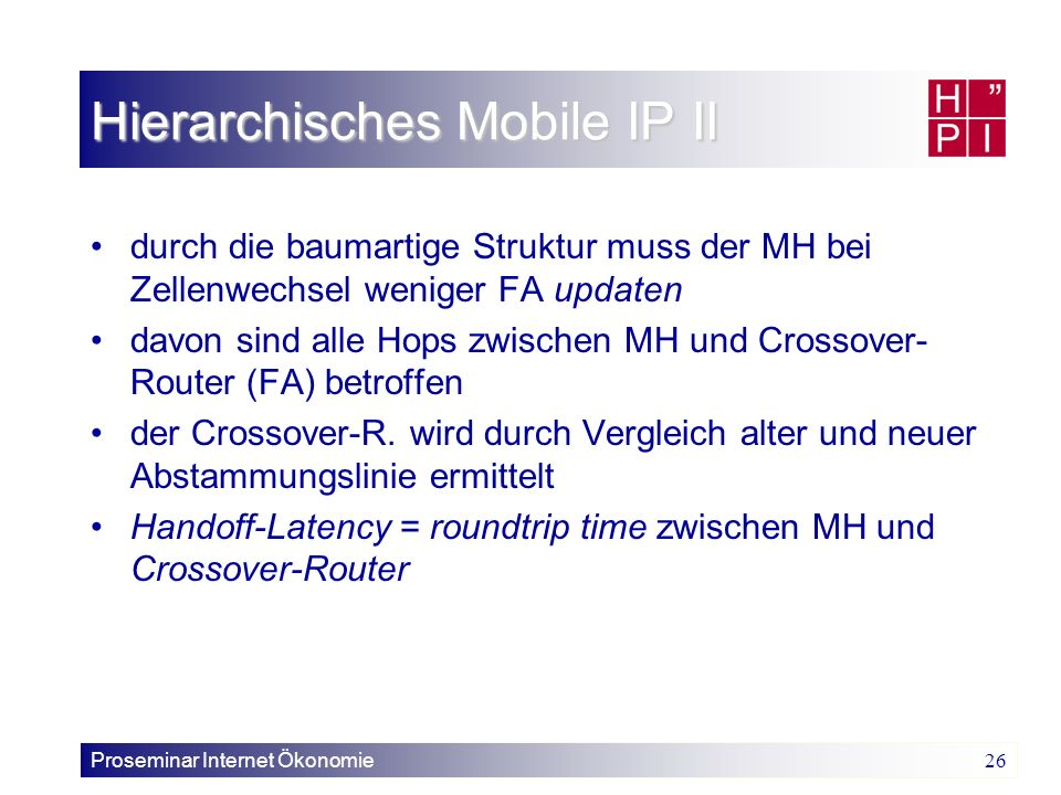 Hierarchisches Mobile IP II
