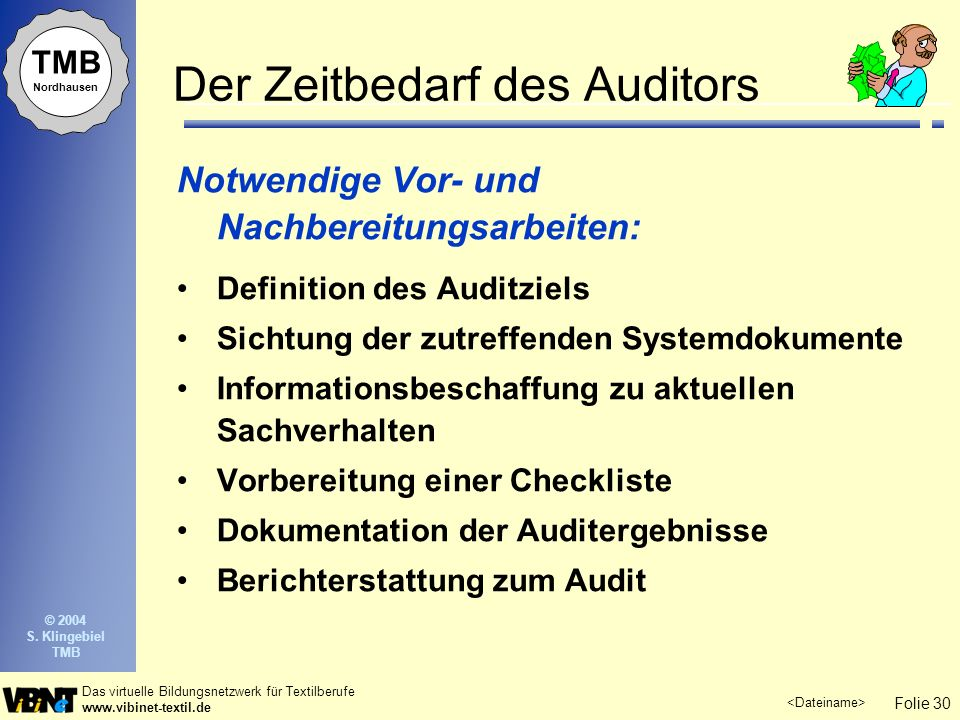 Der Zeitbedarf des Auditors