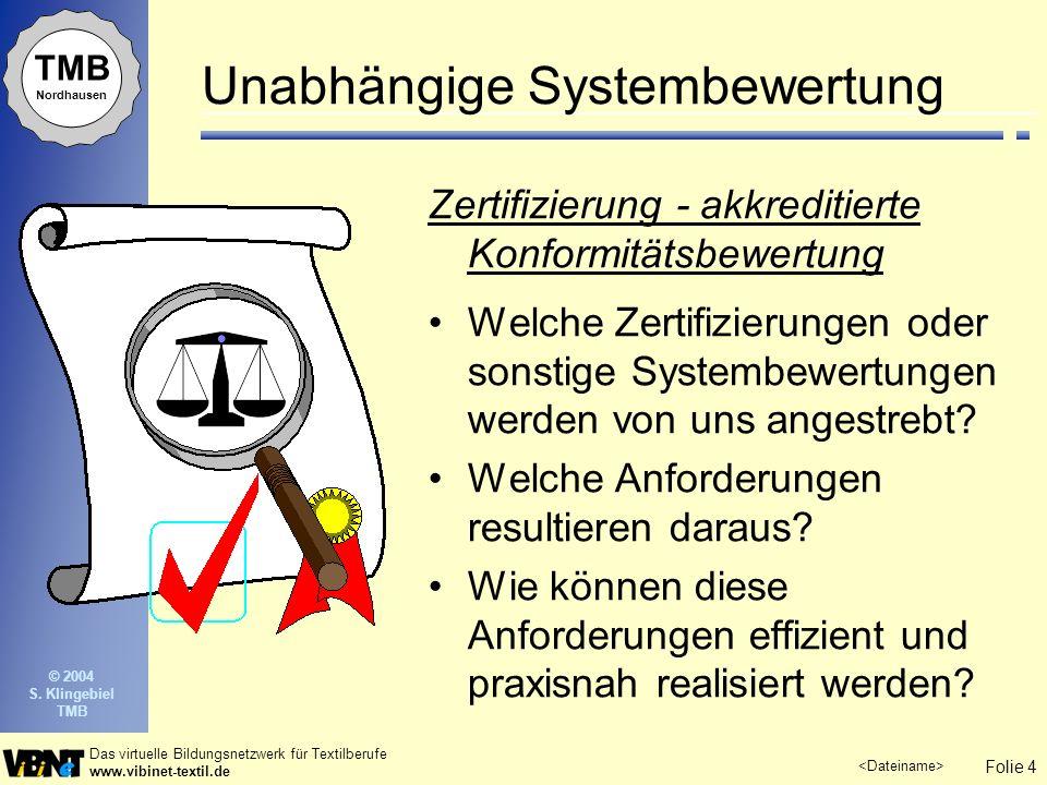 Unabhängige Systembewertung