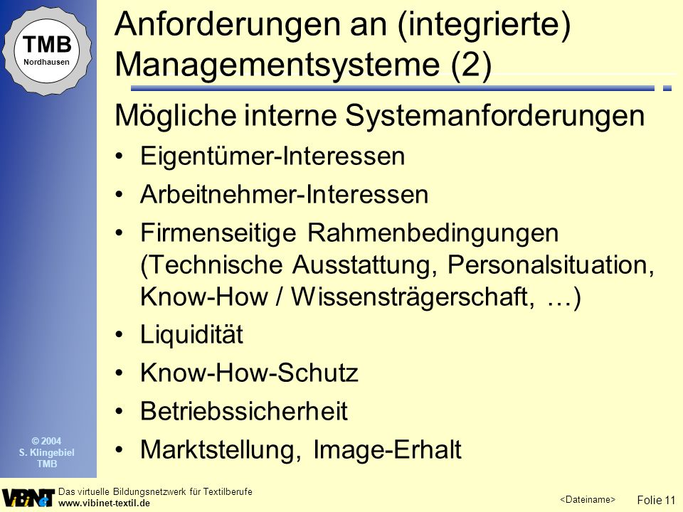 Anforderungen an (integrierte) Managementsysteme (2)